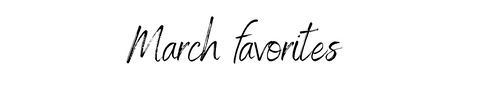 photo saying march favorites