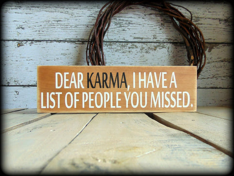 Dear Karma Sign, Funny Office Decor, Gift For Co-Worker, Rustic Wooden Sign, Primitive Home Decor