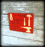 Funny Gift For Papa, Grandpa Sign, Tool Shed Decor, Man Cave Sign, Father's Day Gift