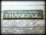 Custom Thanksgiving Sign, We are Thankful, Family Quote Sign