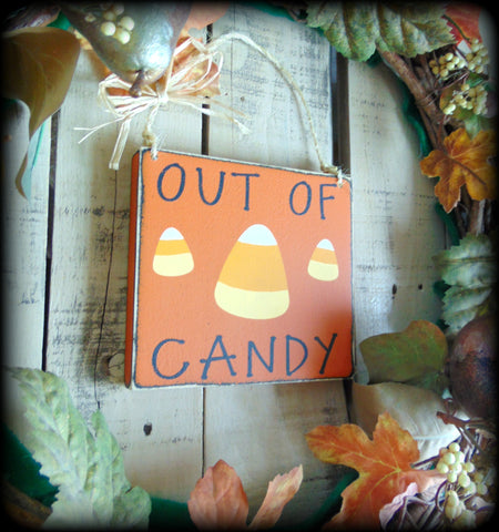Out of Candy, Rustic Wooden Fall Decor, Happy Halloween Sign