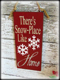 Country Rustic Handmade Wooden Christmas Decor, Holiday Front Door Sign, There's Snow Place Like Home, Hand Painted Plaque