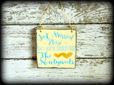 Just Married Sign, Please Do Not Disturb The Newlyweds, Destination Wedding, Hotel Room Sign