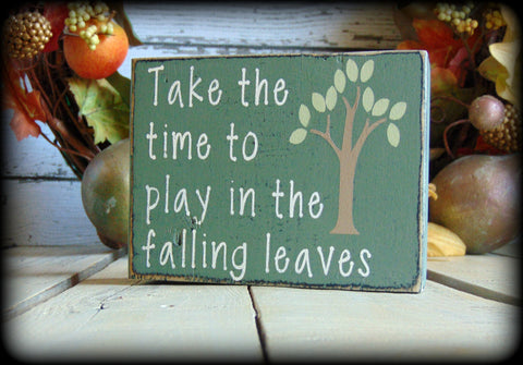 Inspirational Wood Sign, Autumn Mantel Display, Wooden Fall Sign