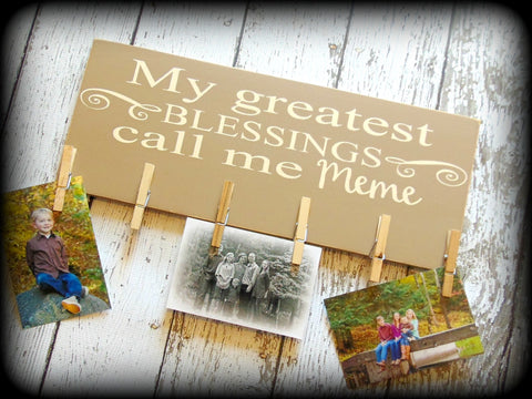 My greatest blessing call me Meme -  Custom Wooden Picture Board For Mothers Day - Grandma Gift