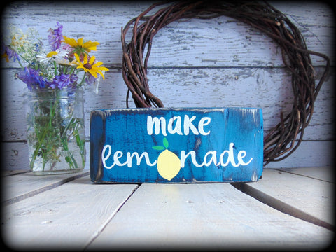 Make Lemonade Sign, Primitive Shelf Sitter, Farmhouse Decor, Inspirational Quote, Encouragement Gift