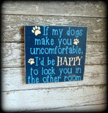 Funny Gift For Pet Owner, Rustic Wooden Sign, Dog Lover Home Decor