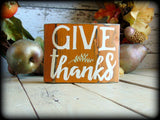 Give Thanks, Rustic Wooden Block Shelf Sitter, Thanksgiving Sign, Autumn Decor, Primitive Fall Decoration