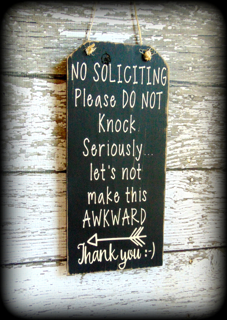 Funny Front Door Sign No Soliciting Sign Custom Wooden