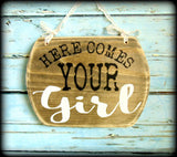 Here comes your girl, Ring Bearer Sign, Flower Girl Sign, Country Wedding, Rustic Wedding Sign