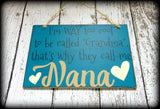 I'm way to cool to be called Grandma - That's why they call me Gigi - Funny Sign For Mothers Day