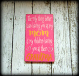 Mother's Day Gift Idea For Grandma - Rustic and Custom Mom Sign