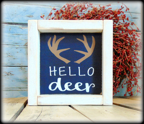 Hello Deer, Welcome Sign, Hello Sign, Housewarming Gift, Hunter Gift, Woodland Wall Art