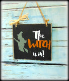 Funny Halloween Sign, Front Door Decor, The Witch Is In