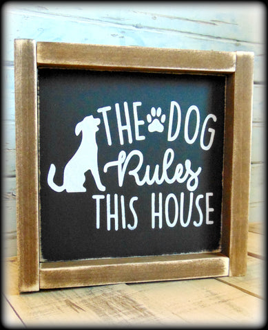 The Dog Rules This House, Rustic Funny Dog Sign, Gift For Pet Owner