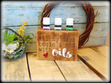 All my days begin and end with oils, Rustic wooden essential oil sign, Essential Oil storage rack