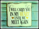Sympathy Gift, Loss Of Loved One, Memorial Sign