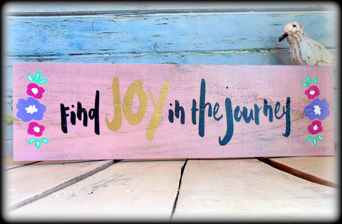 Find Joy In The Journey, Pink Decor, Inspirational Sign