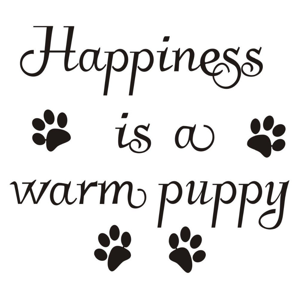 Happiness Is A Warm Puppy Wall Sticker
