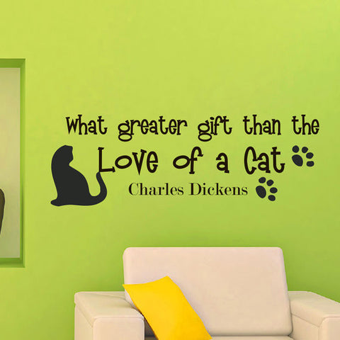 What Greater Gift Than The Love Of a Cat Wall Sticker