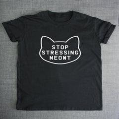 Stop Stressing Cat Shirt For Women