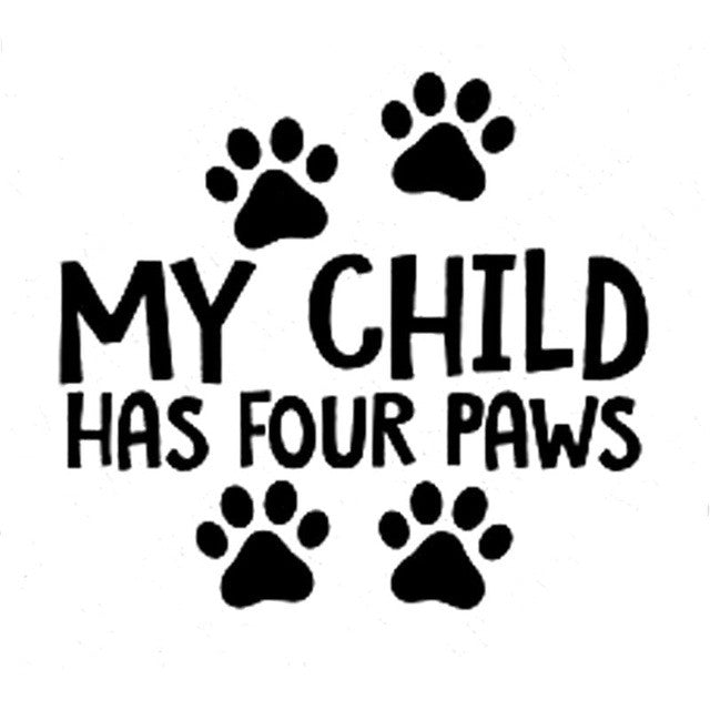 My Child Has Four Paws Car Decal