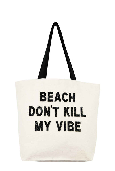 Beach Don't Kill My Vibe Crystal Tote