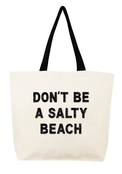 Don't Be A Salty Beach Crystal Tote