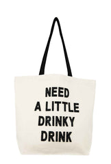 Need A Little Drinky Drink Crystal Tote