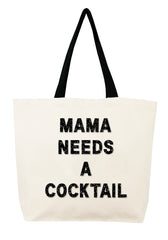 Mama Needs a Cocktail  Crystal Tote