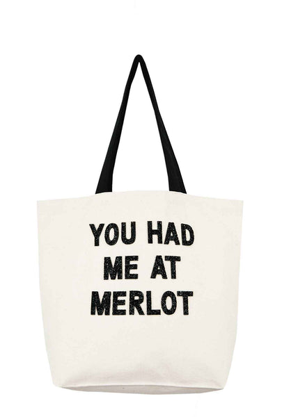 You Had Me At Merlot Crystal Tote