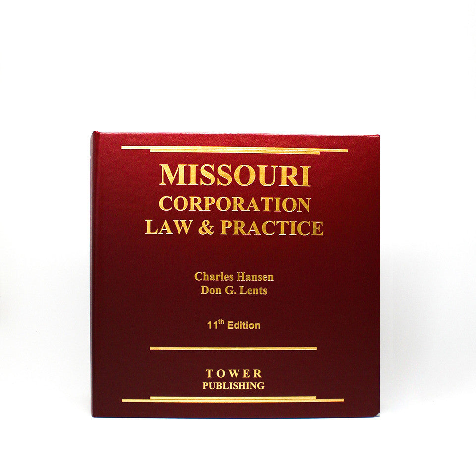Missouri Corporation Law and Practice - 11th Edition