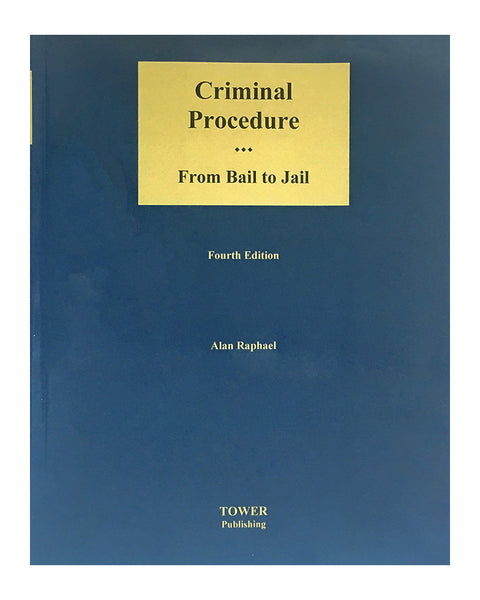 Criminal Procedure - Alan Raphael - Tower Publishing