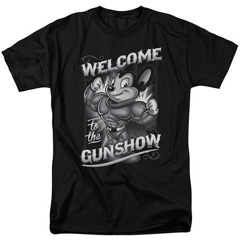 Mighty Mouse Welcome to the Gunshow T-Shirt Mighty Mouse Welcome to the Gunshow T-Shirt, Men/Women - Apparel - Shirts - T-Shirts, Trevco, Style Advantage - GOTO HOODIE
