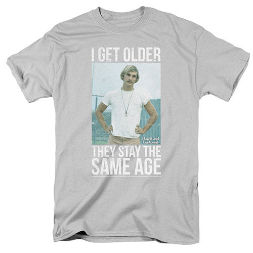 "Dazed and Confused ""I Get Older They Stay The Same Age"" - Adult Dazed and Confused ""I Get Older They Stay The Same Age"" - Adult, Men/Women - Apparel - Shirts - T-Shirts, Trevco, GoTo Hoodie - GOTO HOODIE"