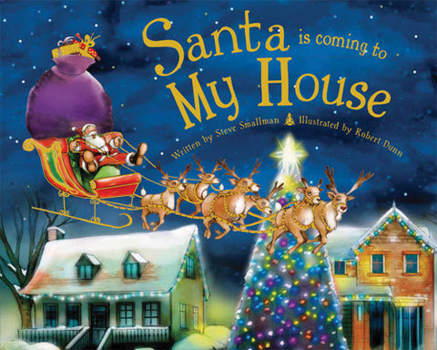 Santa is Coming to My House Hard Cover Book