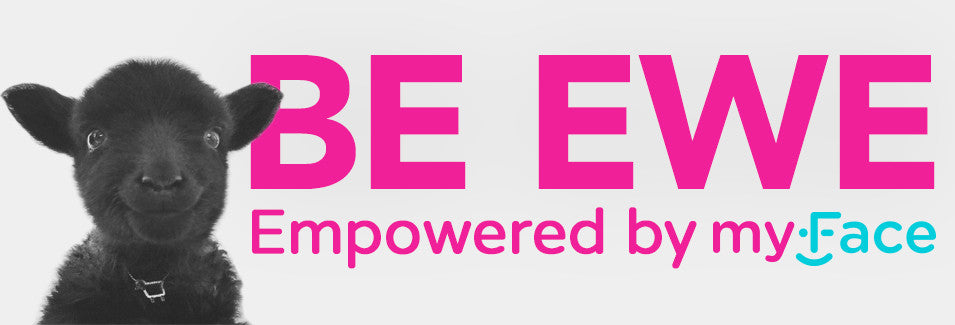 Be Ewe empowered by myFace