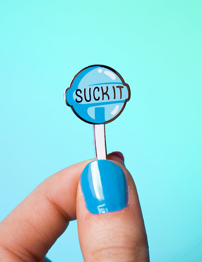 Suck it pin Blue