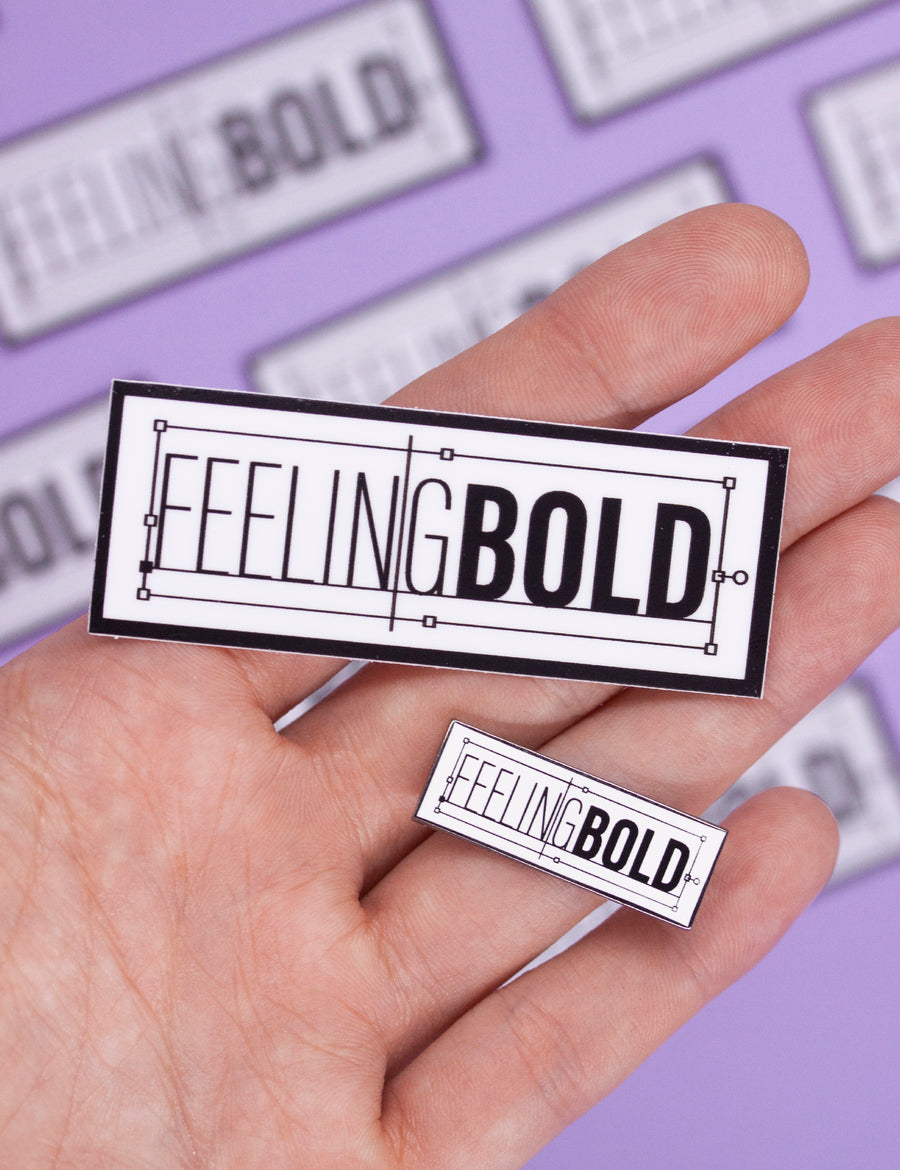 Feeling bold sticker