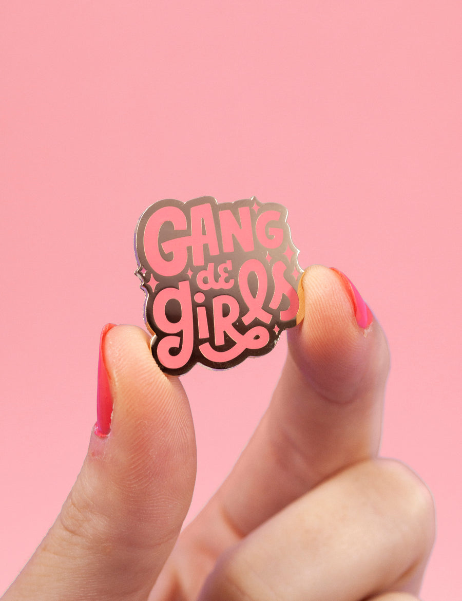 Gang de Girls Pin