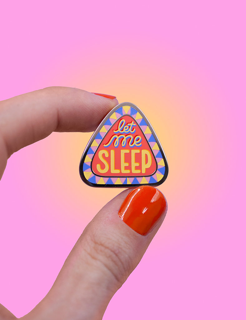 LET ME SLEEP pin