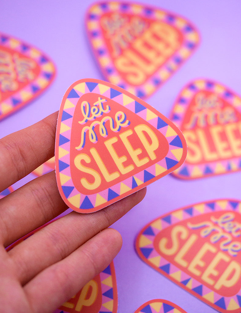 LET ME SLEEP Sticker