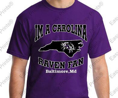 tIm A Carolina Baltimore Ravens Fan Gear