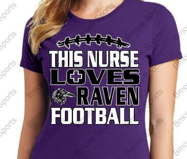 This Nurse Loves Ravens Football Ladies or Mens Gear