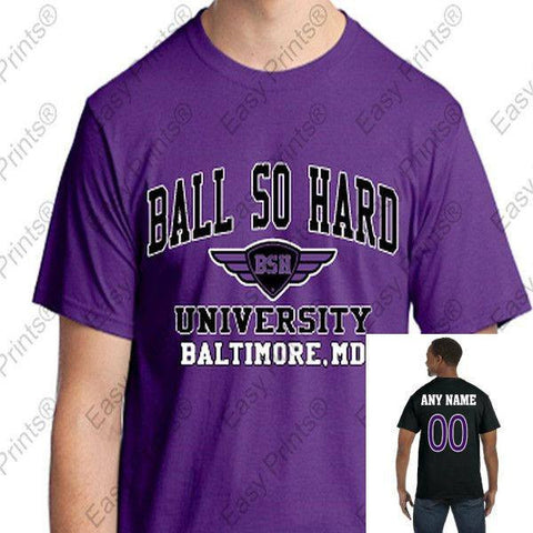 Custom Ball So Hard University Ravens T-Shirt Choose Purple or Black