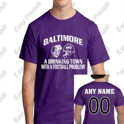 Custom Baltimore A Drinking Town Ravens T-Shirt Choose Purple or Black