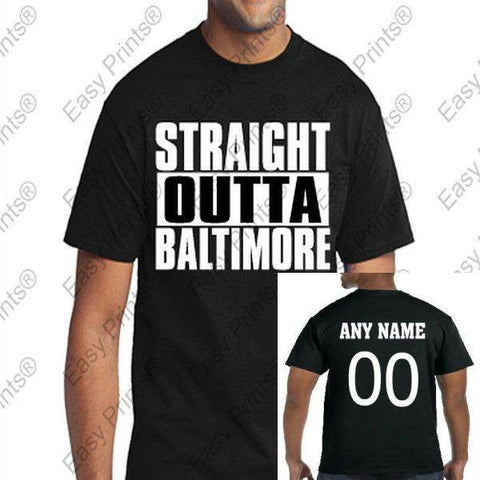 Custom Straight Outta Baltimore Maryland Black Gear Tees & Hoody