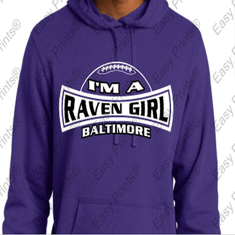 I'm a Raven Girl Baltimore Ravens Purple Hoody