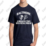 Baltimore A Drinking Town Ravens T-Shirt Choose Purple or Black