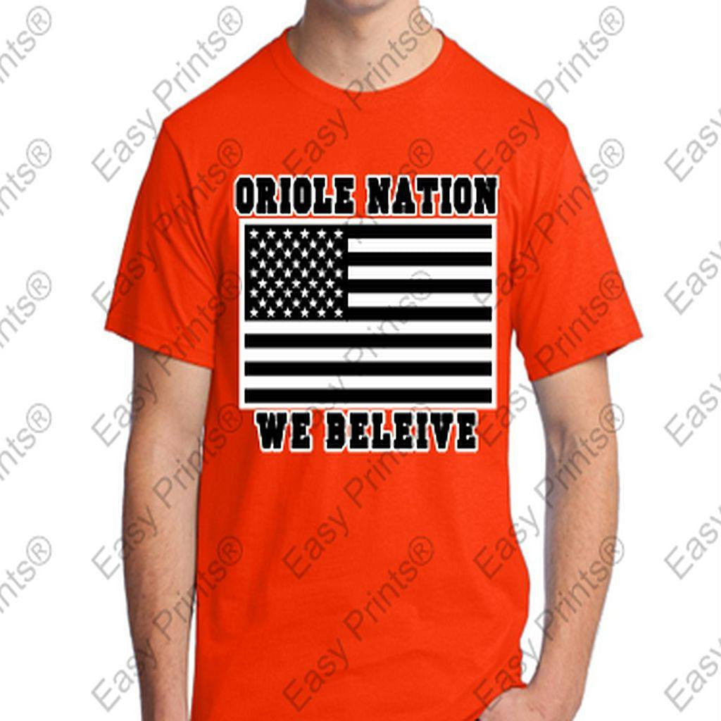Oriole Nation We Believe Orioles Tshirt